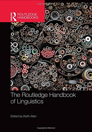 The Routledge Handbook of Linguistics