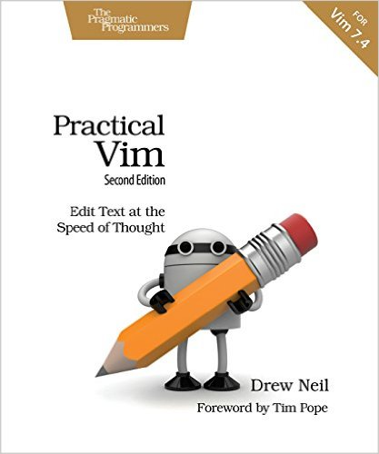 Practical Vim: Edit Text at the Speed of Thought, 2nd Edition