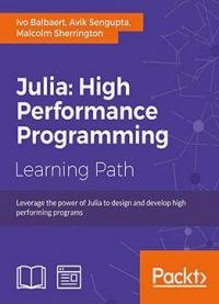Julia: High Performance Programming