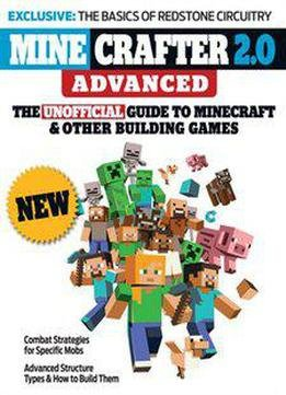 Minecrafter 2.0 Advanced: The Unofficial Guide To Minecraft & Other Building Games